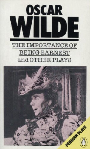 9780140482096: The Importance of Being Earnest and Other Plays (Plays, Penguin)