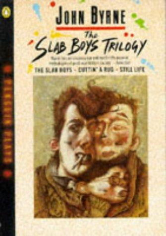 9780140482119: The Slab Boys Trilogy (Penguin plays & screenplays)