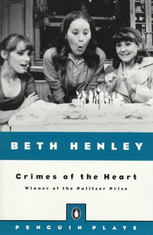Crimes of the Heart (Plays, Penguin)