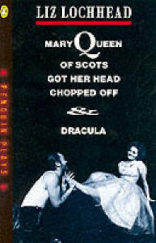 9780140482201: Mary Queen of Scots Got Her Head Chopped Off & Dracula