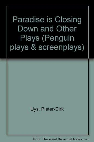 9780140482287: Paradise is Closing Down and Other Plays (Penguin plays & screenplays)