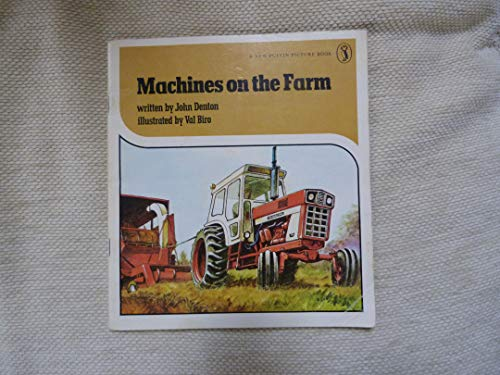Machines on the Farm (Puffin Books) (0140491252) by John Denton; Val Biro