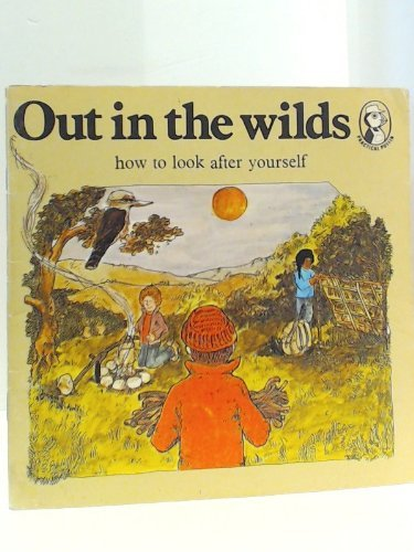 9780140491418: Out in the Wilds: How to Look After Yourself (Practical Puffins)