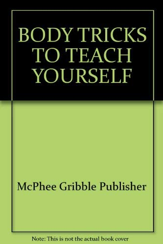 Body Tricks to Teach Yourself (Practical Puffin ; 147): Hilary McPhee
