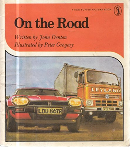 On the Road (New Puffin Picture Books) (0140491546) by John Denton