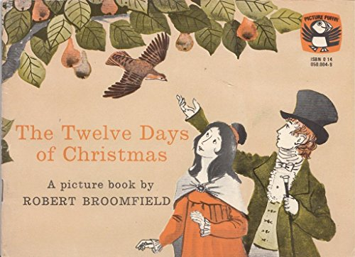 The Twelve Days of Christmas (Puffin Picture Books) (0140500049) by Broomfield, Robert