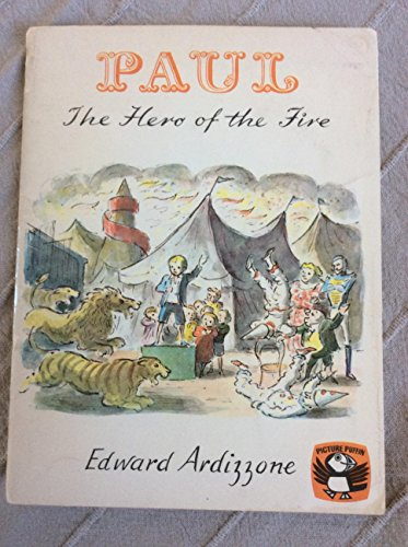 9780140500080: Paul, the Hero of the Fire (Puffin Picture Books)