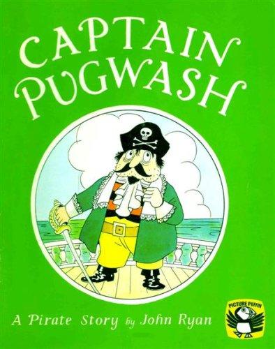 Captain Pugwash : A Pirate Story (Puffin: Ryan, John