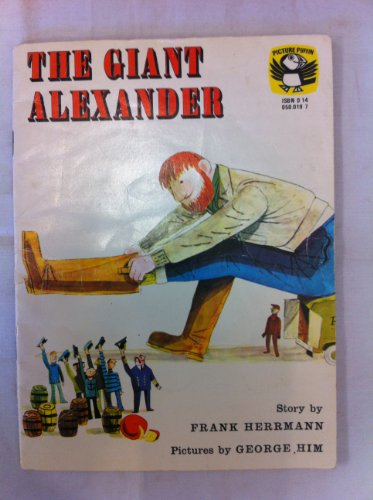 9780140500196: The Giant Alexander (Puffin Picture Books)