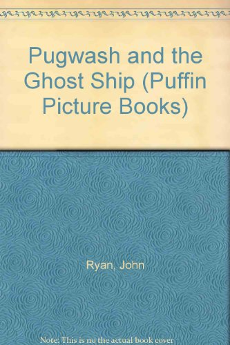 9780140500394: Pugwash And The Ghost Ship (Puffin Picture Books)