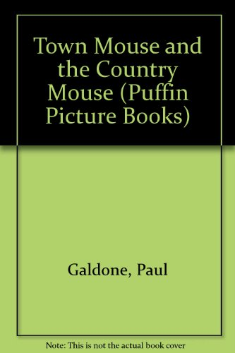 9780140500677: Town Mouse and the Country Mouse (Puffin Picture Books)