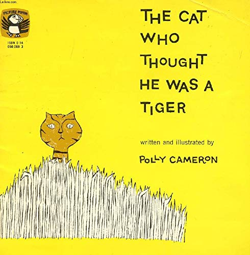 9780140500691: Cat Who Thought He Was a Tiger (Puffin Picture Books)