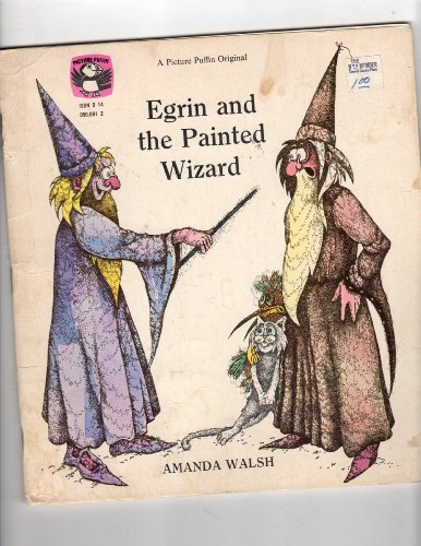 9780140500813: Egrin and the Painted Wizard (Picture Puffin)