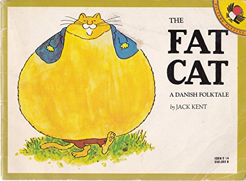 The Fat Cat: A Danish Folktale (Picture Puffin): Kent, Jack