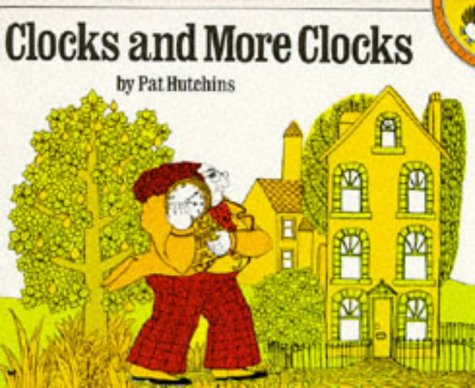 9780140500912: Clocks and More Clocks (Picture Puffin)