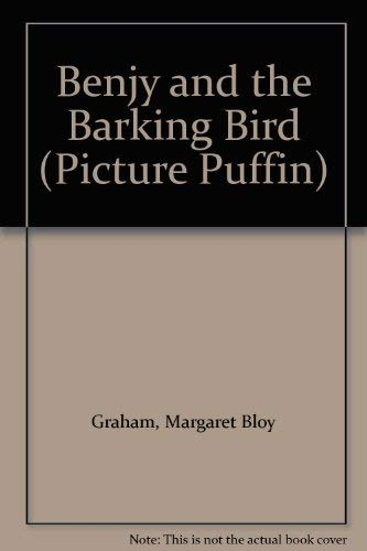 9780140500950: Benjy and the Barking Bird (Picture Puffin)