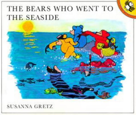 9780140501117: The Bears Who Went to the Seaside (Picture Puffin)