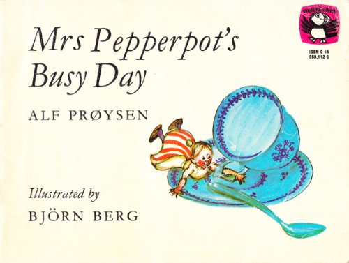 9780140501124: Mrs. Pepperpot's Busy Day (Picture Puffin)