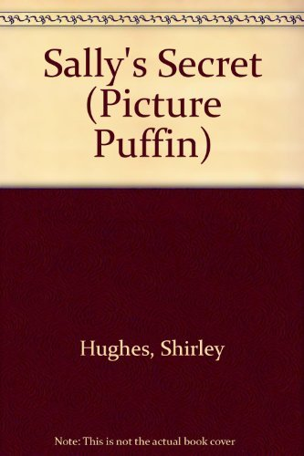 9780140501605: Sally's Secret (Picture Puffin)