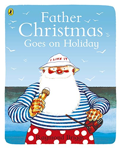 9780140501872: Father Christmas Goes on Holiday (Picture Puffin)