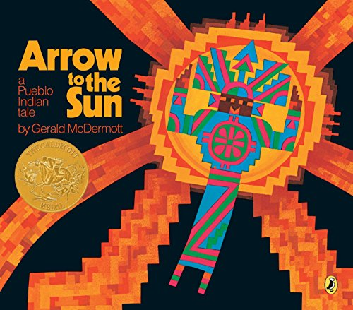 Arrow to the Sun (Picture Puffin): McDermott, Gerald