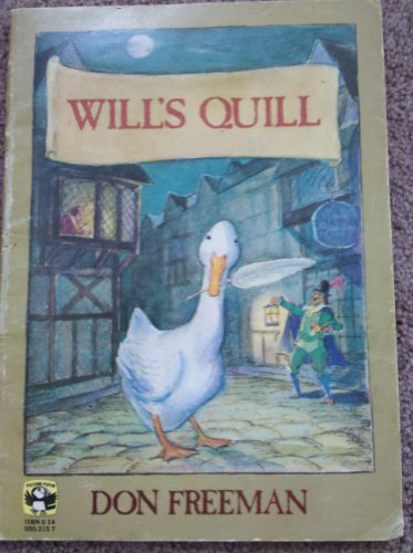 Will's Quill (Picture Puffins): Freeman, Don