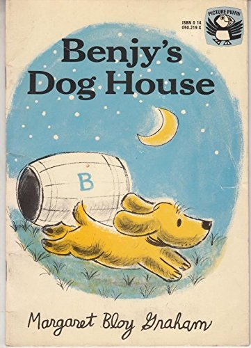 Benjy's Dog House (Picture Puffin) (014050219X) by Margaret Bloy Graham