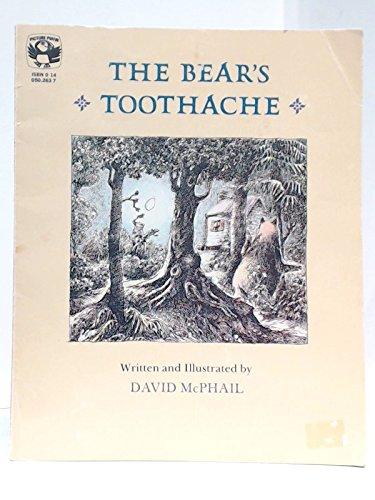 The Bear's Toothache: McPhail, David