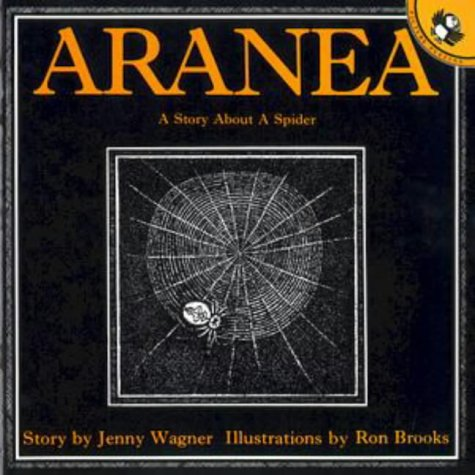 9780140502749: Aranea: A Story About a Spider (Picture Puffin)