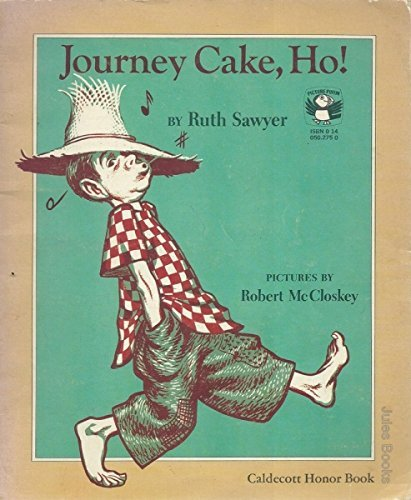 Journey Cake, Ho! (Picture Puffins): Ruth Sawyer; Illustrator-Robert