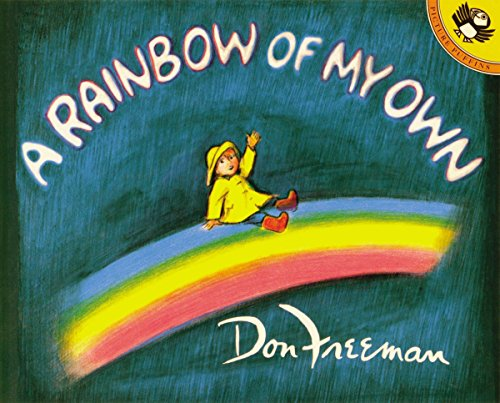 9780140503289: Freeman Don : Rainbow of My Own (Picture Puffin books)
