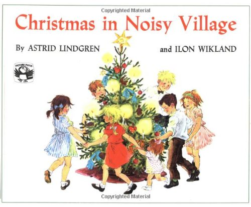 9780140503449: LINDGREN & WIKLAND : CHRISTMAS IN NOISY VILLAGE (Picture Puffins)