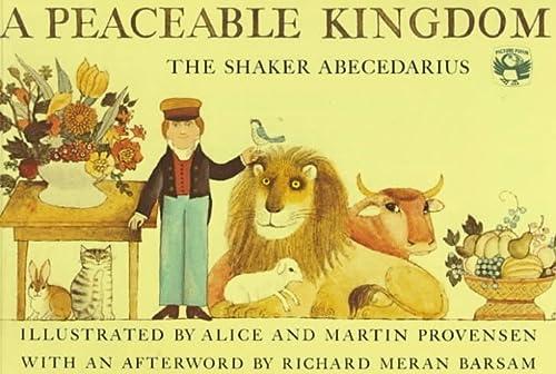 A Peaceable Kingdom: The Shaker Abecedarius (Picture Puffins): Alice Provensen; Martin Provensen