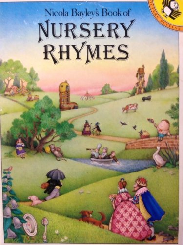 Nicola Bayley's Book of Nursery Rhymes (Picture Puffin S.)