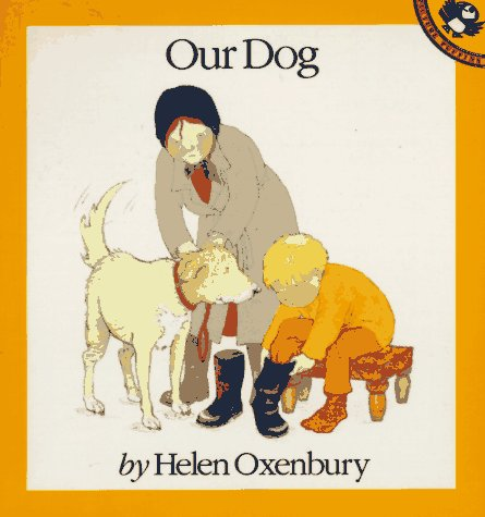 9780140503920: Our Dog (Out-and-About Books)