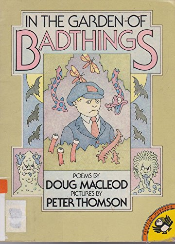 9780140504125: In the Garden of Bad Things (Picture Puffin)