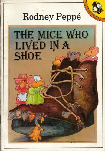 9780140504132: The Mice Who Lived in a Shoe (Picture Puffin)