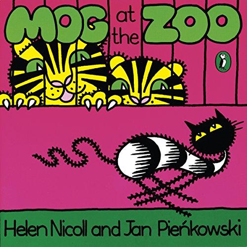 Mog at the Zoo (Meg and Mog): Nicoll, Helen and