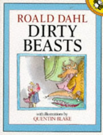 9780140504354: Dirty Beasts (Picture Puffin)