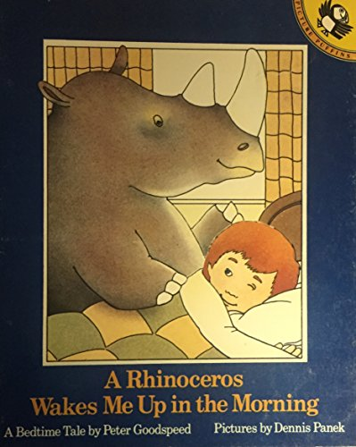 9780140504552: A Rhinoceros Wakes Me Up in the Morning (Picture Puffin)