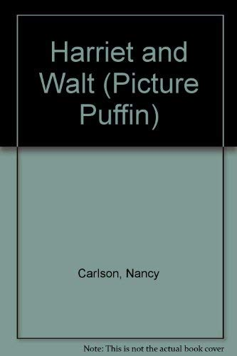 9780140504637: Harriet and Walt (Picture Puffins)