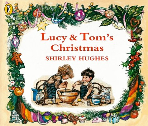 9780140504699: Lucy and Tom's Christmas (Picture Puffin)