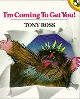 I'm Coming to Get You! (Picture Puffin): Ross, Tony