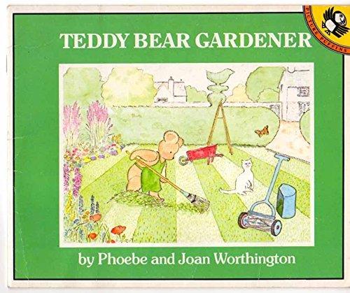 9780140505016: Teddy Bear Gardener (Picture Puffin)
