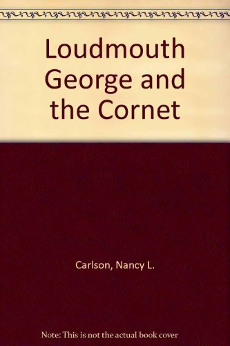 9780140505092: Loudmouth George and the Cornet