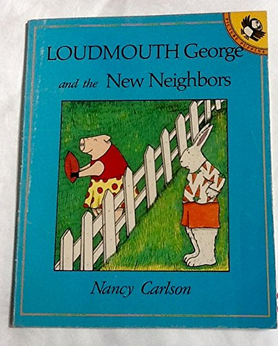 9780140505153: Loudmouth George and the New Neighbors