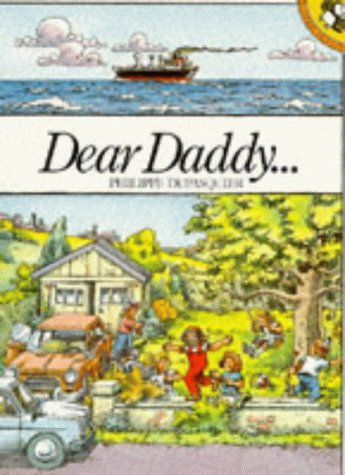 9780140505405: Dear Daddy.... (Picture Puffin)