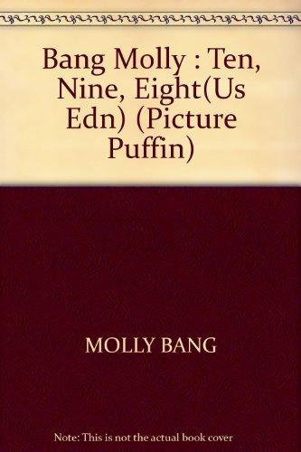 9780140505436: Ten, Nine, Eight(U.S.Edn) (Picture Puffin S.)