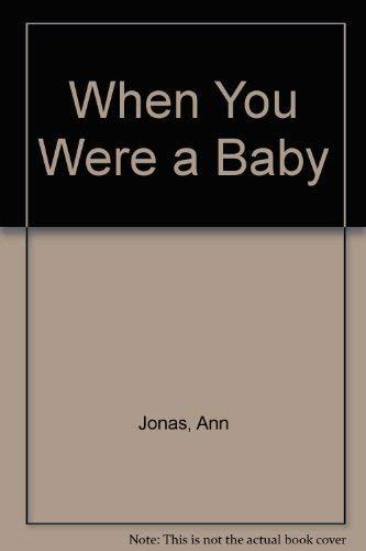 When You Were a Baby: Jonas, Ann