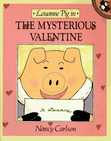 9780140506044: Louanne Pig in the Mysterious Valentine (Picture Puffin books)